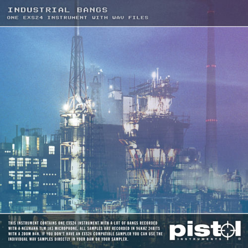 Pistol Instruments Industrial Bangs